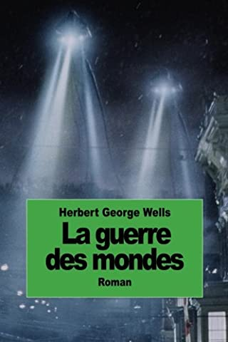 La guerre des mondes (French Edition) (Contacts French Book)