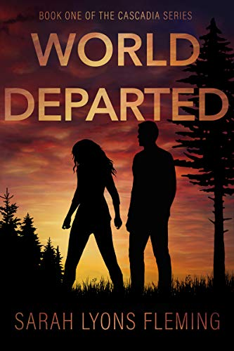 World Departed (The Cascadia Series Book 1) by [Fleming, Sarah Lyons] reading