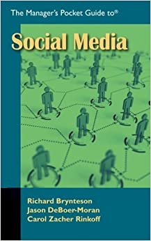 Book The Manager's Pocket Guide to Social Media (Managers pocket guides) by Richard Brynteson (2012-01-05)