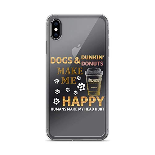 iPhone Xs Max Pure Anti-Shock Clear Case Happy Dogs and Dunkin Donuts Humans Make Head Hurt