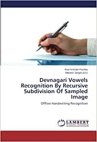 Devnagari Vowels Recognition By Recursive Subdivision Of ...