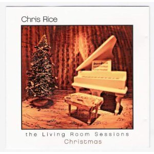 Living Room Sessions: Christmas by Chris Rice (2001-10-16) ()