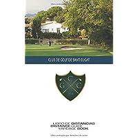 CLUB DE GOLF SE SANT CUGAT: Libro de distancias - SkyGolfSpain
