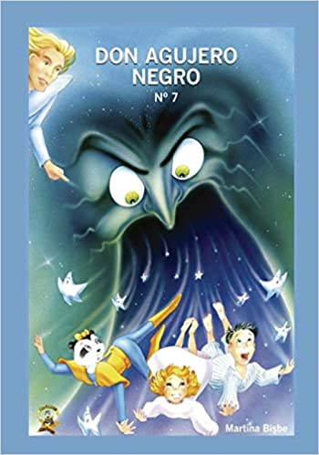 7. Don Agujero Negro: Coleccion Chatipan (Chatipan Collection) (Spanish Edition) (Spanish) 1st Edition