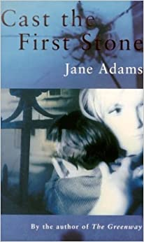 Cast the First Stone by Jane Adams (1997-04-04)