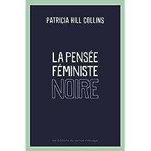 Pensée féministe noire (La): Nouveau
