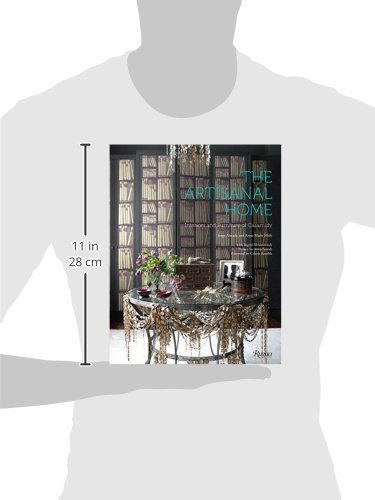 The Artisanal Home: Interiors And Furniture Of Casamidy: Anne Marie Midy,  Jorge Almada, Anita Sarsidi, Celerie Kemble, Ingrid Abramovitch:  9780847843664: ...