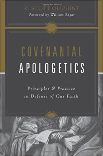 A Fools Errand Reforming Discipline >> Covenantal Apologetics Principles And Practice In Defense Of Our
