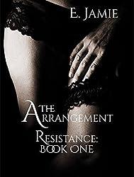 The Arrangement (Resistance Book 1)