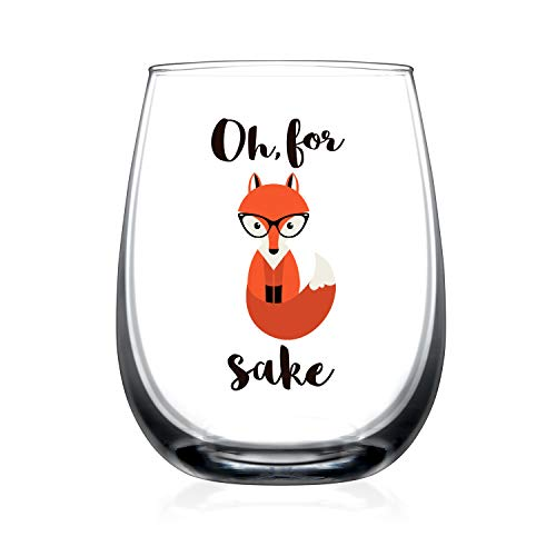 Glass Sake - Oh, For Fox Sake - Funny Wine Glass Birthday Gifts For Men or Women Unique Fox Themed -15 oz Stemless Fox Lover Gifts For Him
