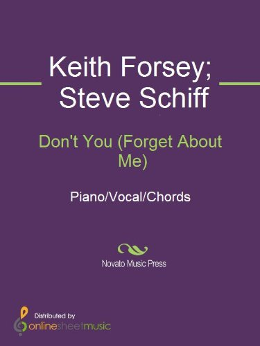 Dont You Forget About Me Kindle Edition By Keith Forsey Simple