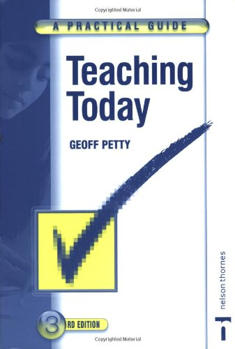Teaching Today: A Practical Guide (Third Edition)