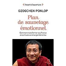 Plan de sauvetage émotionnel (L'esprit d'ouverture) (French Edition)
