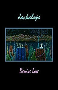 Jackalope by Denise Low (2015-12-01)