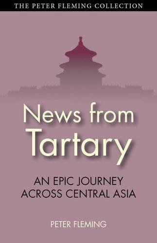 Talk from Tartary: An Epic Journey Across Central Asia (Tauris Parke Paperbacks)