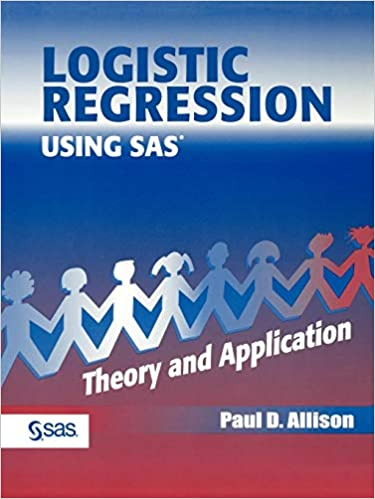 Amazon com: Logistic Regression Using the SAS System: Theory and