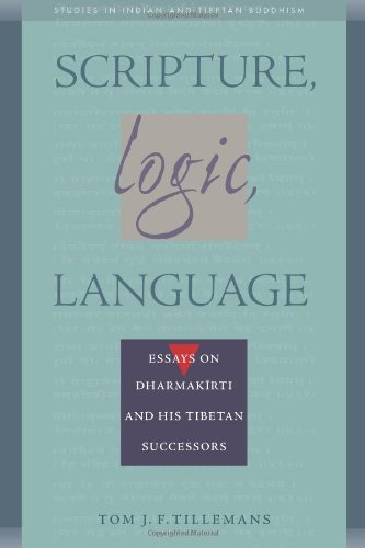 Scripture, Logic, Language: Essays on Dharmakirti and his Tibetan Successors (Studies in Indian and Tibetan Buddhism) (Volume I) by Brand: Wisdom Publications