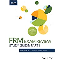 Wiley′s Study Guide for 2020 Part I FRM Exam Volume 4: Valuation and Risk Models
