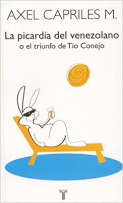 la picardia del venezolano axel capriles
