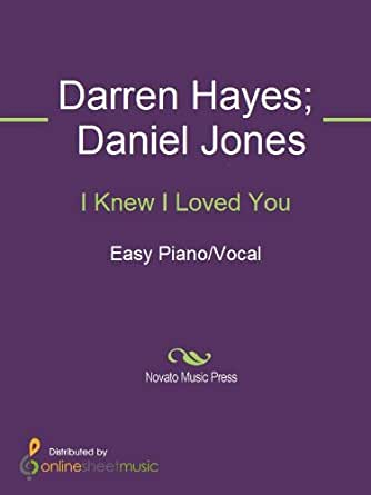 I knew i loved you kindle edition by dan coates daniel jones darren hayes savage garden for I knew i loved you by savage garden