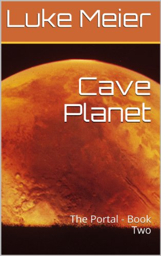 Cave Planet: The Portal - Book Two