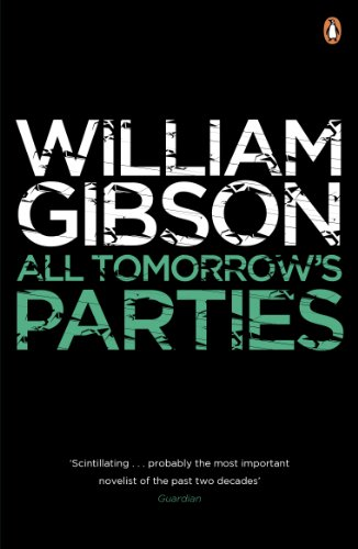 All Tomorrows Parties - William Gibson