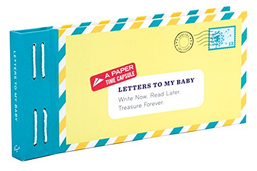 Letters to My Baby: Write Now. Read Later. Treasure Forever. (Angel Envelope Seals)