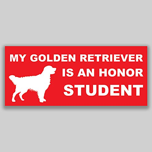 JMM Industries My Golden Retriever is an Honor Student Vinyl Decal Sticker Car Window Bumper 2-Pack 7.5 Inches by 3 Inches Premium Quality UV Protective Laminate PDS1205