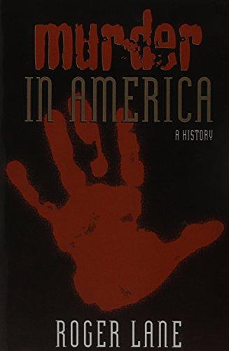 Murder in America: A History - Roger Lane