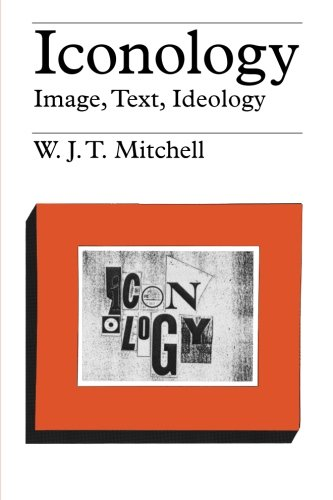 Iconology:Image,Text,Ideology