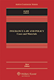Insurance Law and Policy: Cases and Materials (Aspen Casebook)