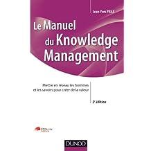MANUEL DU KNOWLEDGE MANAGEMENT, 3E ÉDITION