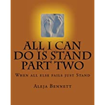 All I can Do Is Stand Part Two (8 Book 2)