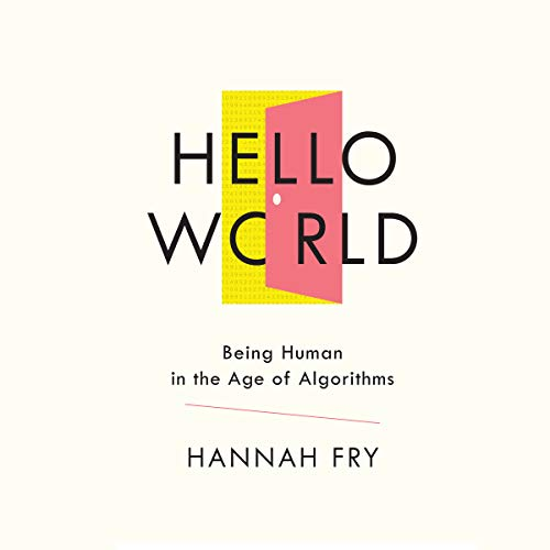 Pdf Arts Hello World: Being Human in the Age of Algorithms