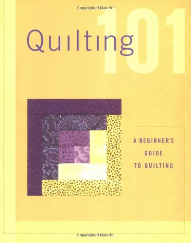 (Quilting 101: A beginners guide to quilting)
