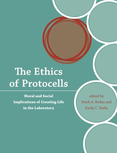 The Ethics of Protocells: Moral and Social Implications of Creating Life in the Laboratory (Basic Bioethics)