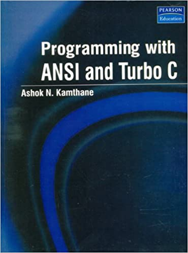 Programming with ANSI and Turbo C 1st Edition