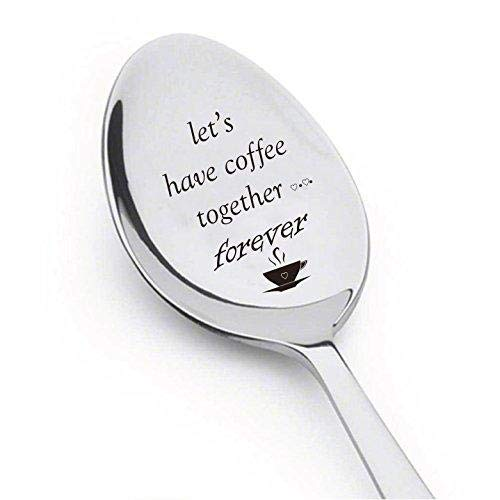 Let's Have Coffee Together Forever- Stainless Steel Espresso Spoons - Engraved Spoon - Cute coffee lovers Gift for Friends Who Are Moving Away - by Boston Creative company # A44