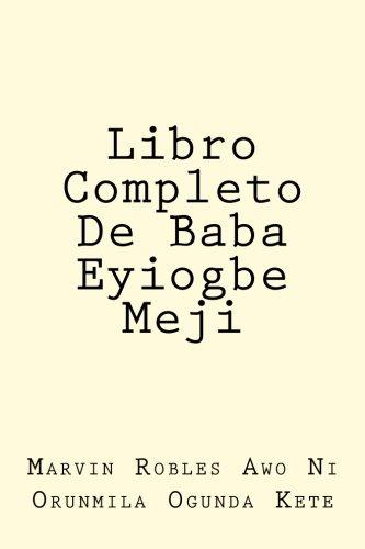 Libro Completo De Baba Eyiogbe Meji (Volume 2)  [Robles, Marvin] (Tapa Blanda)