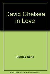 David Chelsea in Love
