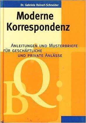 Moderne Korrespondenz Anleitungen Und Musterbriefe Für