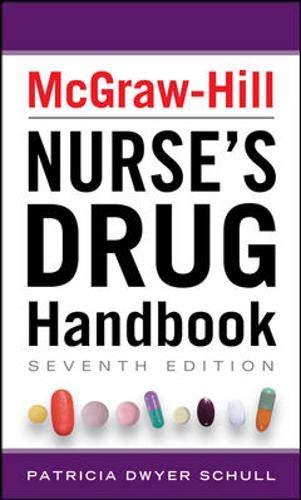 McGraw-Hill Nurse's Drug Handbook, Sixth Edition (McGraw-Hill's Nurses Drug Handbook)