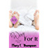 Work For It (Better In Bed Book 2)