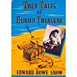 img - for True Tales of Buried Treasure. book / textbook / text book