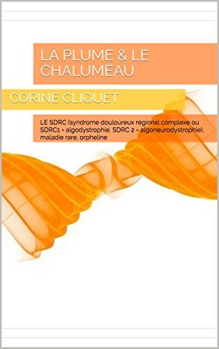 Amazon com: La plume & le Chalumeau: LE SDRC (syndrome