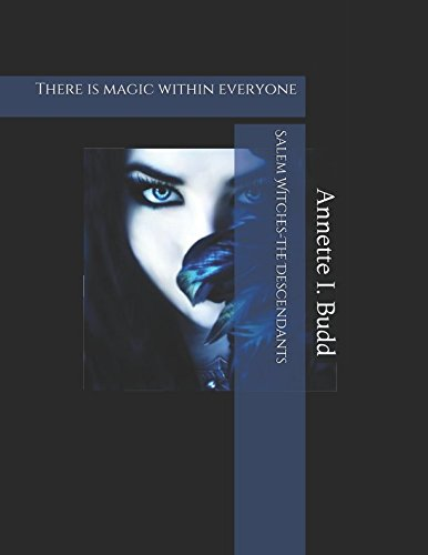 Salem Witches-The Descendants: There is magic within everyone