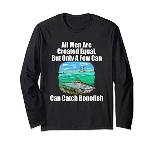 A Few Men Can Catch Bonefish Men's Fishing Long Sleeve Shirt