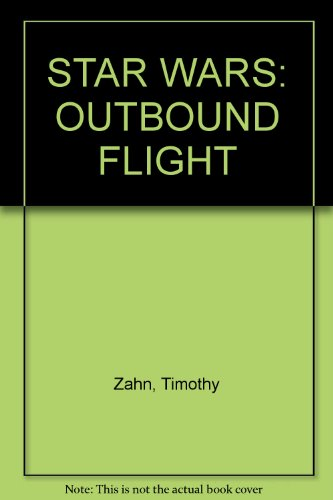 STAR WARS: OUTBOUND FLIGHT