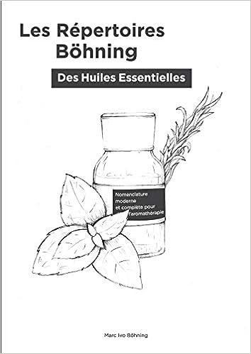 Amazon Fr Les Repertoires Bohning Des Huiles Essentielles