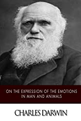 On the Expression of the Emotions in Man and Animals